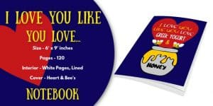 i love you like you love greek honey and yogurt notebook